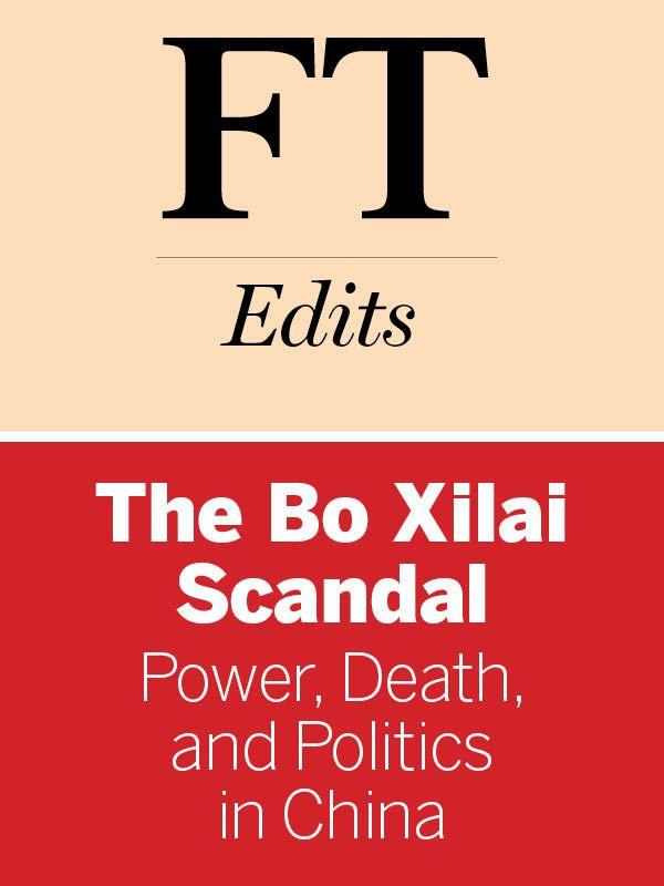 The Bo Xilai Scandal_ Power, Death, and Politics in China 封面