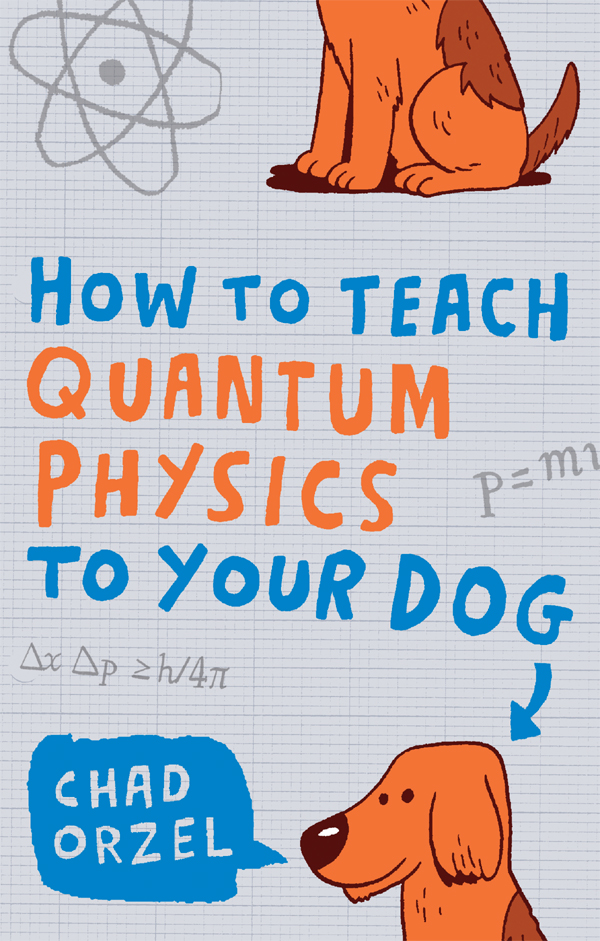 How to Teach Quantum Physics to Your Dog 封面