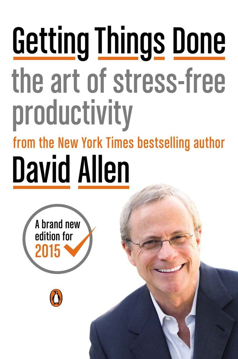 Getting Things Done_ The Art of Stress-Free Productivity 封面